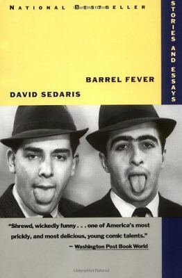Barrel Fever: Stories and Essays by Sedaris, David Paperback Book The Cheap Fast
