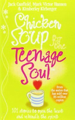 Chicken Soup For The Teenage Soul: Stories of Life, Love and Learning-Jack Canf