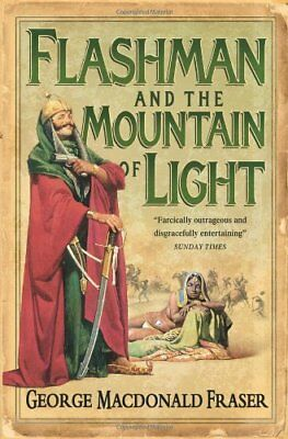 Flashman and the Mountain of Light (The Flashman Papers, Book 4)-George MacDona