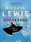 Boomerang: The Meltdown Tour-Michael Lewis