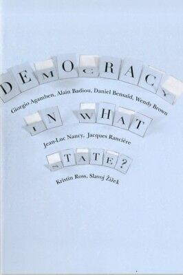 Democracy in What State? (New Directions in Critical Theory) (Pap...