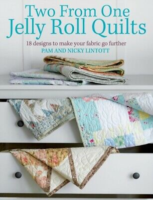 Two from One Jelly Roll Quilts (Paperback), Lintott, Pam, Lintott...