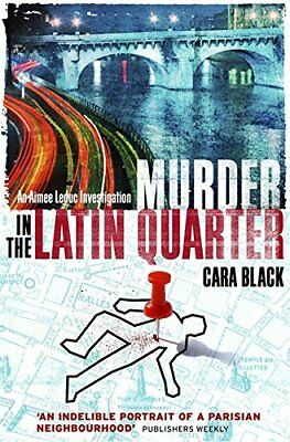 Murder in the Latin Quarter (Aimee Leduc) by Black, Cara Paperback Book The