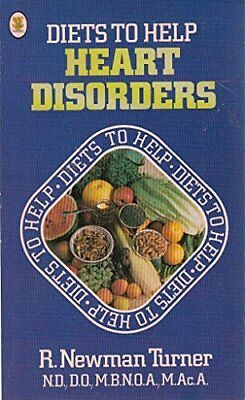 Diets to Help Heart Disorders by Turner, Roger Newman Hardback Book The Cheap