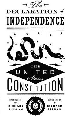 The Declaration of Independence and the United States Constitution [New Book]