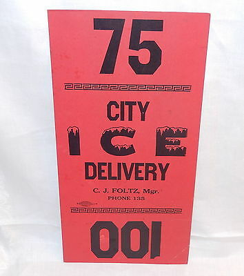 OLD CITY ICE DELIVERY SIGN FOR POSTING IN WINDOW noting amt of ice pounds needed