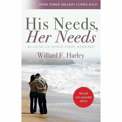 His Needs Her Needs: Building an Affair-proof Marriage - Paperback NEW Harley, W