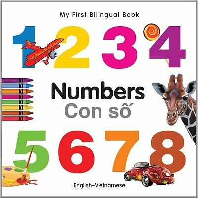 My First Bilingual Book - Numbers (English-Vietnamese) - Board book NEW Milet Pu