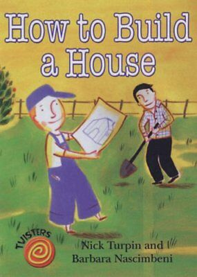 How to Build a House (Twisters) by Nick Turpin Paperback Book The Cheap Fast