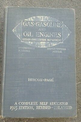 Gas Gasoline & Oil Engines Book 1915 Edition Motor Vehicle Marine Aerial Hiscox