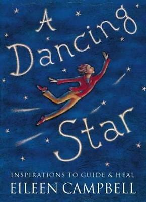 Dancing Star: Inspirations to Guide and Heal-Eileen Campbell