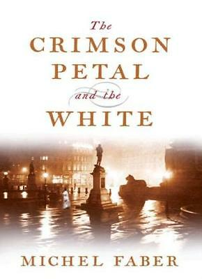 The Crimson Petal And The White-Michel Faber