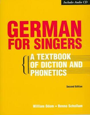 German for Singers [With CDROM]: A Textbook of Diction and Phonetics by William