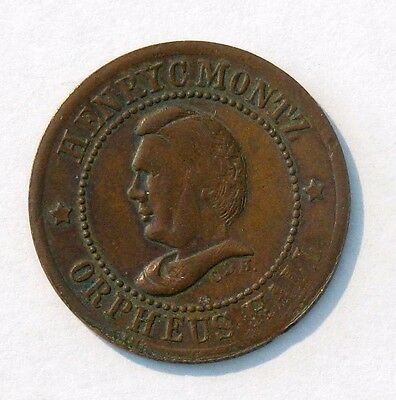 "1863 Henry Montz Orpheus Hall Token ""A Token of The War for The Union"""
