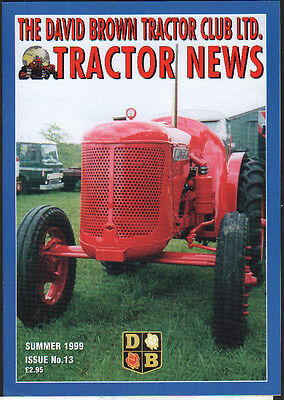 "Issue No13 David Brown Tractor Club ""Tractor News"" Magazine Summer 1999"
