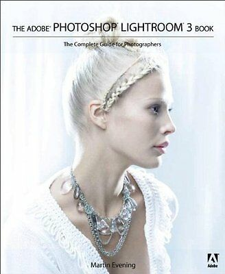 The Adobe Photoshop Lightroom 3 Book: The Complete Guide for Photographers-Mart