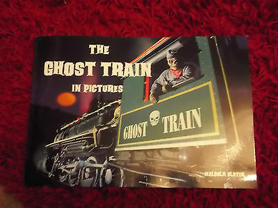 Brand New Book The Ghost Train in pictures by Malcolm Slater just released