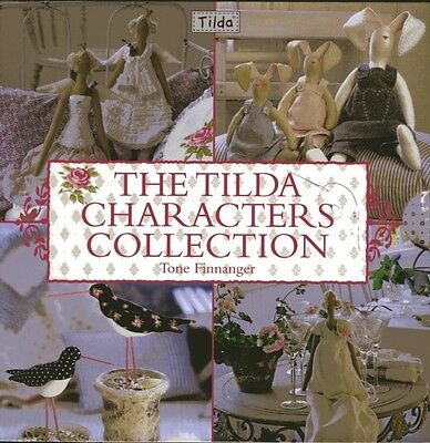 The Tilda Characters Collection: Birds, Bunnies, Angels and Dolls. 9780715338155