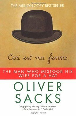 The Man Who Mistook His Wife for a Hat (Picador)-Oliver Sacks