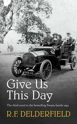 Give Us This Day (The Swann Family Saga: Volume 3) (Paperback), D. 9780340253540
