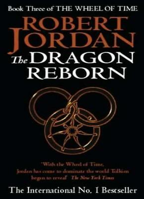 The Dragon Reborn: Book 3 of the Wheel of Time: 3/12-Robert Jordan