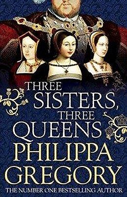 Three Sisters, Three Queens-Philippa Gregory