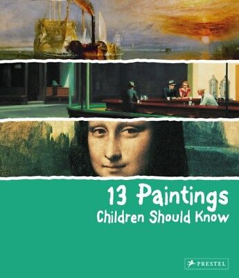 13 Paintings Children Should Know (Hardcover), Wenzel, Angela, 97...