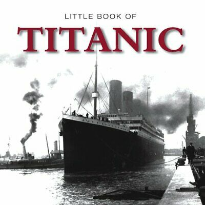 The Little Book of Titanic by G2 Entertainment Ltd Paperback Book The Cheap Fast
