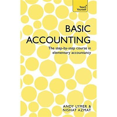 Basic Accounting: The step-by-step course in elementary - Paperback NEW Nishat A