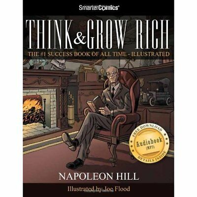 Think & Grow Rich from Smartercomics - Paperback NEW Hill, Napoleon 2012-10-01