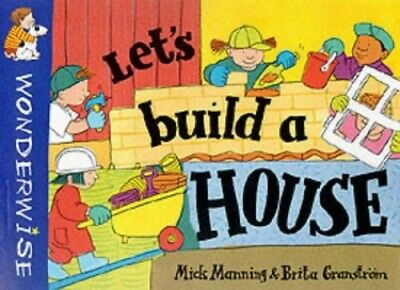 Let's Build a House (Wonderwise) by Granstrom, Brita Paperback Book The Cheap
