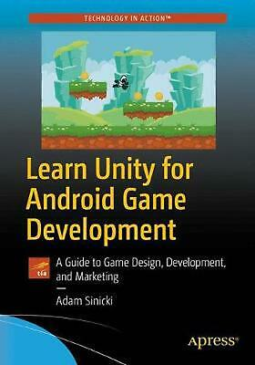 Learn Unity for Android Game Development: A Guide to Game Design, Development, a