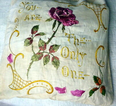 """Antique Circa 1910s HAND EMBROIDERED PILLOW Art Nouveau """"YOU ARE THE ONLY ONE"""""""