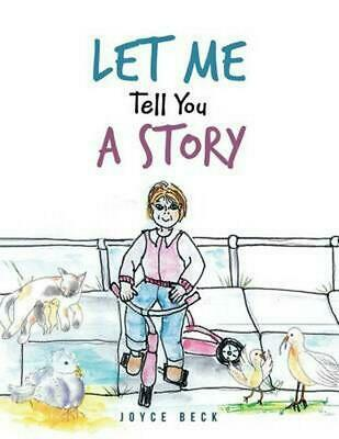 Let Me Tell You A Story by Joyce Beck (English) Paperback Book Free Shipping!