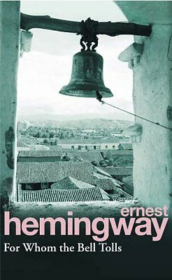 For Whom The Bell Tolls-Ernest Hemingway, 9780099908609