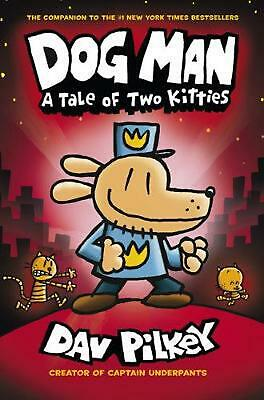 The Adventures Of Dog Man: A Tale Of Two Kitties by Dav Pilkey Hardcover Book Fr