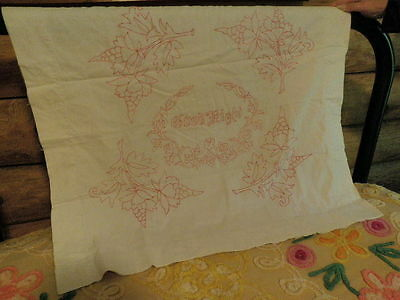 Vtg Hand Made RED WORK Embroidery Pillow Sham Good Night two sided as is   A99