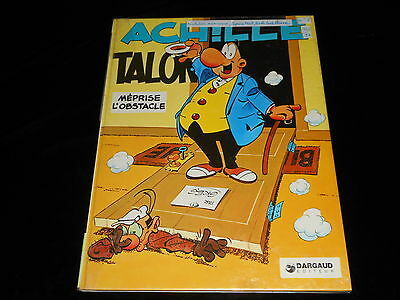 Greg : Achille Talon 8 : Achille Talon méprise l'obstacle Dargaud 1978