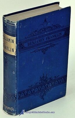 The Life of Benjamin Franklin by Jeremiah CHAPLIN: Very Good- 1876 1st Ed. 81123