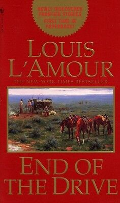 End of the Drive (Mass Market Paperback), L'Amour, Louis, 9780553578980