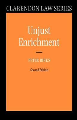 Unjust Enrichment (Clarendon Law Series) (Paperback), Birks, Peter, 97801992769.