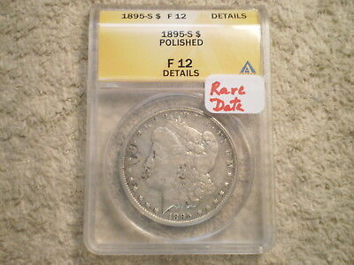 1895-S Morgan Silver Dollar / Anacs F12 - Details Polished - Rare Date