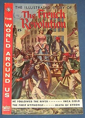 The World Around Us #14 Oct 1959 The Illustrated Story Of The French Revolution