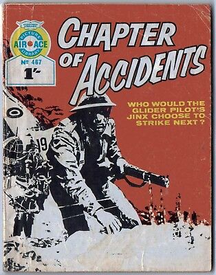 "1969. AIR ACE Picture Library war comic #467. ""Chapter of Accidents"""