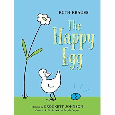 The Happy Egg - Hardcover NEW Ruth Krauss (Au 2016-01-05