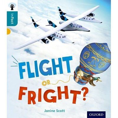Oxford Reading Tree inFact: Level 9: Flight or Fright? - Paperback NEW Janine Sc