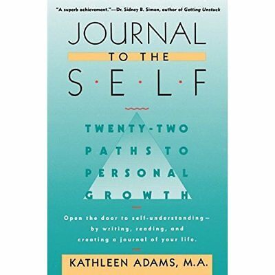 Journal to the Self: Twenty-Two Paths to Personal Growt - Paperback NEW Adams, K