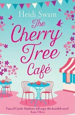 The Cherry Tree Cafe: Cupcakes, crafting and love - the perfe... by Swain, Heidi