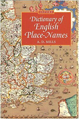 A Dictionary of English Place-names (Oxford Paperba... by Mills, A. D. Paperback