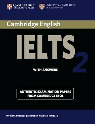 Cambridge English Ielts 2 With Answers: Aut... by University Of Cambri Paperback